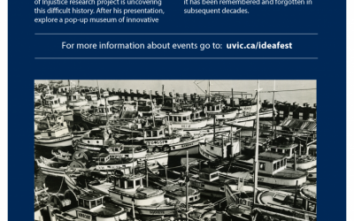 IDEAFEST – University of Victoria – Exposing the Dispossession of Japanese Canadians